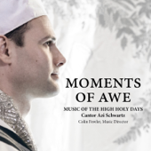Moments of Awe: Music of the High Holy Days