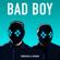 Bad Boy (feat. Luana Kiara) - Tungevaag & Raaban