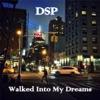 Walked into My Dreams Single