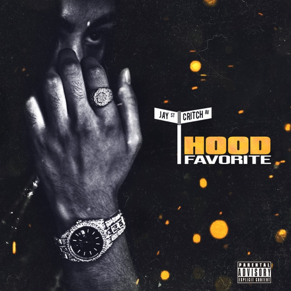 Jay Critch - Hood Favorite album wiki, reviews