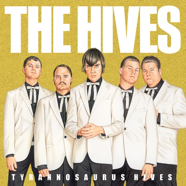 The Hives mit Two-Timing Touch and Broken Bones