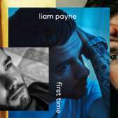 First Time - Liam Payne & French Montana