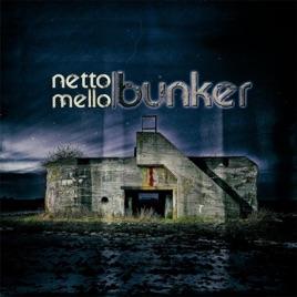 "Resultado de imagem para Netto Mello – ""Bunker"" álbum"