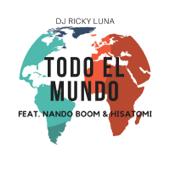 Todo El Mundo (feat. Nando Boom & HISATOMI)