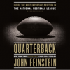 John Feinstein - Quarterback: Inside the Most Important Position in the National Football League (Unabridged)  artwork