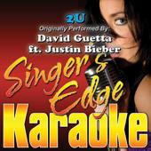 2U (Originally Performed By David Guetta & Justin Bieber) [Karaoke]