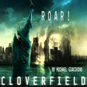 Roar! Cloverfield Overture - Michael Giacchino - Michael Giacchino