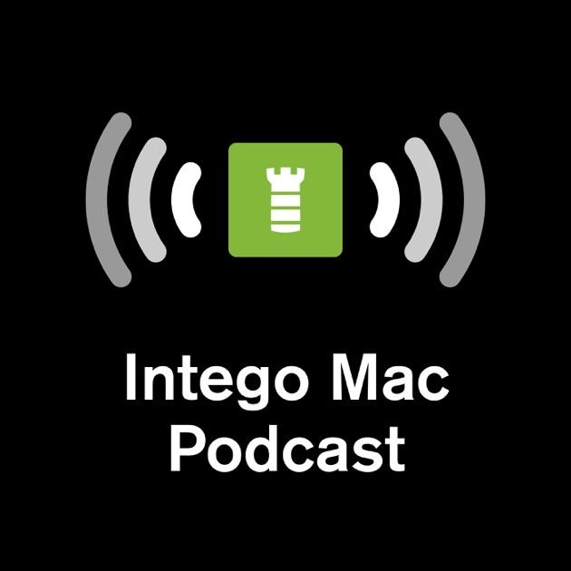 Intego Mac Podcast By Intego On Apple Podcasts