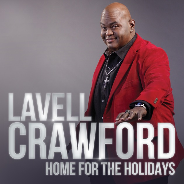 Home for the holidays by lavell crawford