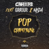 Pop champagne (feat. Nyda & Gradur) - Single