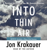 Jon Krakauer - Into Thin Air: A Personal Account of the Mt. Everest Disaster (Abridged)