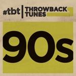 Throwback Tunes: 90