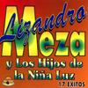 17 Éxitos - Lizandro Meza & Los Hijos de la Niña Luz