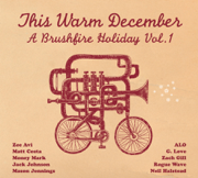 This Warm December: Brushfire Holiday's, Vol. 1 - Various Artists - Various Artists