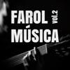 Farol Música Vol. 2