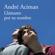André Aciman - Llámame por tu nombre