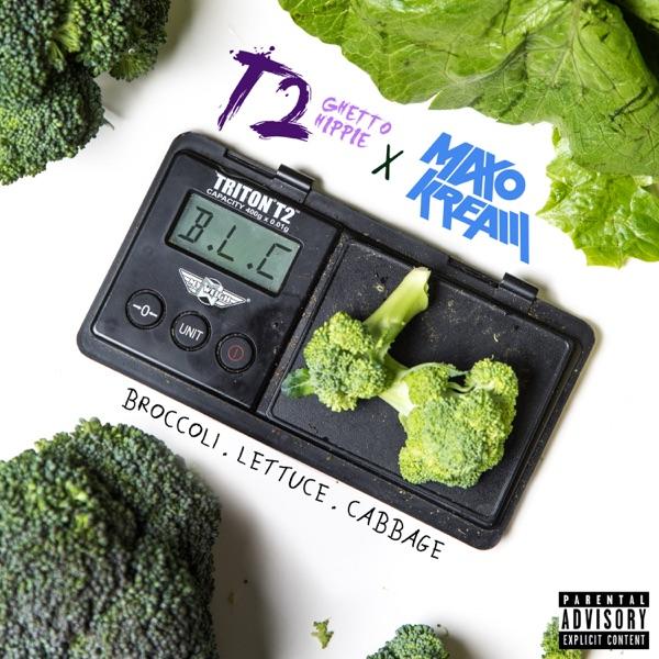 Broccoli Lettuce Cabbage (B.L.C.) [feat. Maxo Kream] - Single