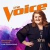 I Am Changing (The Voice Performance) - Single, MaKenzie Thomas