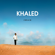 Hiya Hiya (feat. Pitbull) - Khaled