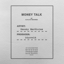 Smooky MarGielaa – Money Talk – Single [iTunes Plus AAC M4A]