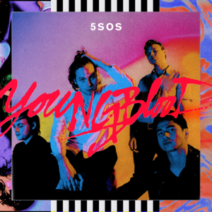 5 Seconds of Summer Youngblood  5 Seconds of Summer album songs, reviews, credits