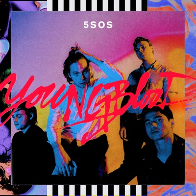 5 Seconds of Summer – Youngblood