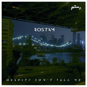 Rostam - Gravity Don't Pull Me
