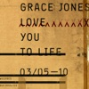 Love You to Life (Remixes) - Single, Grace Jones