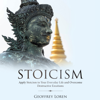 Stoicism: Apply Stoicism to Your Everyday Life and Overcome Destructive Emotions: Quick History of Stoicism, Learn Unbiased Thinking, and Improve Your Life! (Unabridged) - Geoffrey Loren