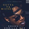 Outta Ya Bizness (feat. Gorilla Zoe) - Single, Dreboii