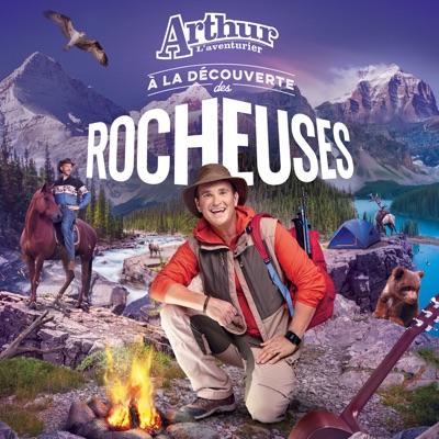 Arthur L'aventurier– À la découverte des Rocheuses