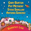 Gary Burton Pat Metheny Steve Swallow Antonio Sanchez Quartet Live