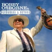 Bobby Osborne - Drivin' My Life Away