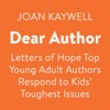 Dear Author: Letters of Hope: Top Young Adult Authors Respond to Kids' Toughest Issues (Unabridged) AudioBook Download