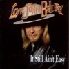 It Still Ain't Easy, Long John Baldry