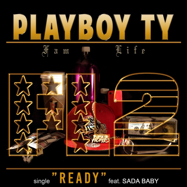 Ready (feat. Sada Baby) - Single
