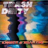 Trash Deity - Finger On a Trigger