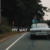 My Way feat Bonafide Single