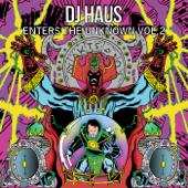 DJ Haus Enters the Unknown, Vol. 2