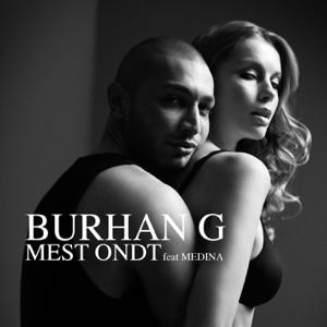 Burhan G - Mest Ondt feat. Medina