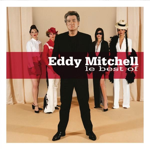 Best of Eddy Mitchell - Eddy Mitchell