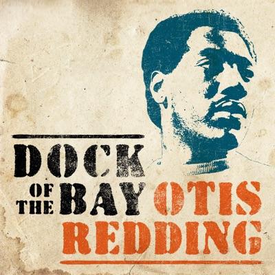 Dock of the Bay - Single - Otis Redding