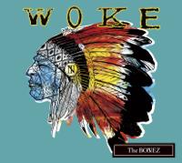 The BONEZ - WOKE artwork