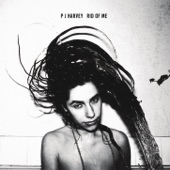 PJ Harvey - Rub 'Till It Bleeds