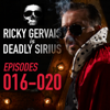 Ricky Gervais - Ricky Gervais Is Deadly Sirius: Episodes 16-20 (Original Recording) artwork