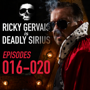 Ricky Gervais Is Deadly Sirius: Episodes 16-20 (Original Recording)