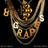 8 Grapes (feat. David Choi)
