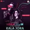 Kala Jora Lockdown Single