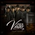 Mexico Top 10 Música latina Songs - A Través del Vaso - Grupo Arranke