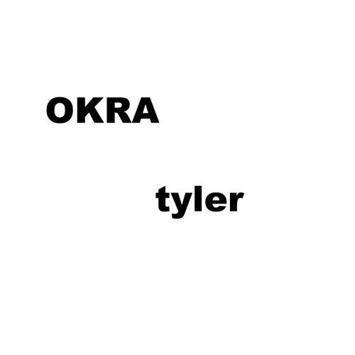 Tyler, The Creator - OKRA - Single